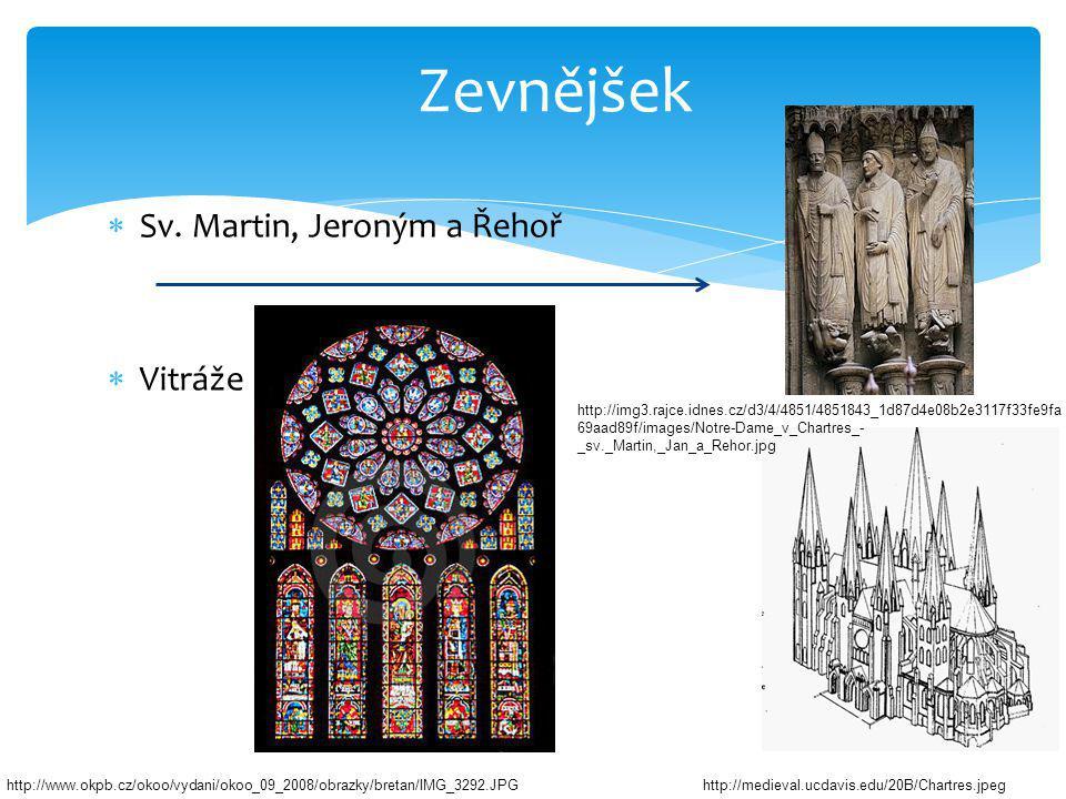  Sv. Martin, Jeroným a Řehoř  Vitráže Zevnějšek http://www.okpb.cz/okoo/vydani/okoo_09_2008/obrazky/bretan/IMG_3292.JPG http://img3.rajce.idnes.cz/d