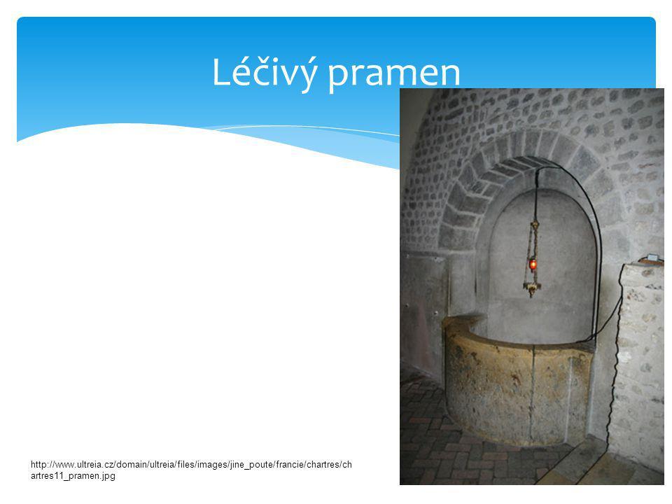 Léčivý pramen http://www.ultreia.cz/domain/ultreia/files/images/jine_poute/francie/chartres/ch artres11_pramen.jpg