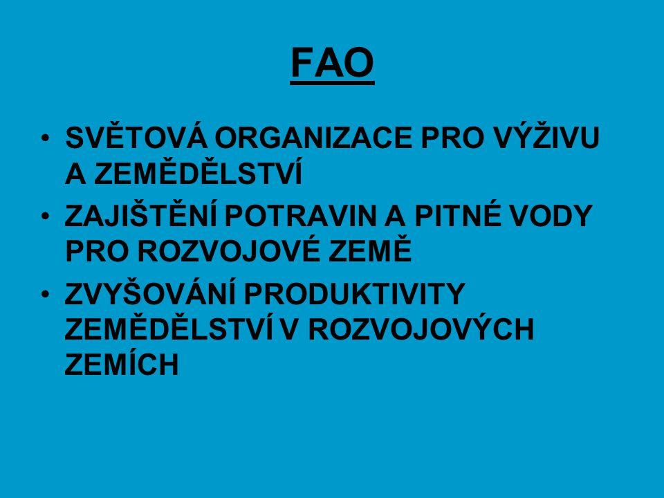 FAO SVĚTOVÁ ORGANIZACE PRO VÝŽIVU A ZEMĚDĚLSTVÍ ZAJIŠTĚNÍ POTRAVIN A PITNÉ VODY PRO ROZVOJOVÉ ZEMĚ ZVYŠOVÁNÍ PRODUKTIVITY ZEMĚDĚLSTVÍ V ROZVOJOVÝCH ZE