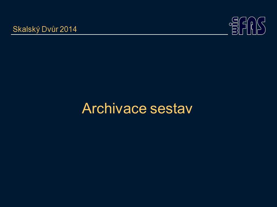Archivace sestav Skalský Dvůr 2014