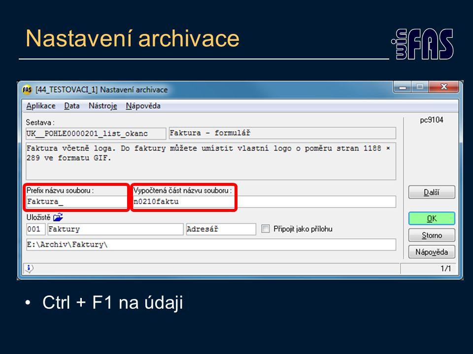 Nastavení archivace Ctrl + F1 na údaji