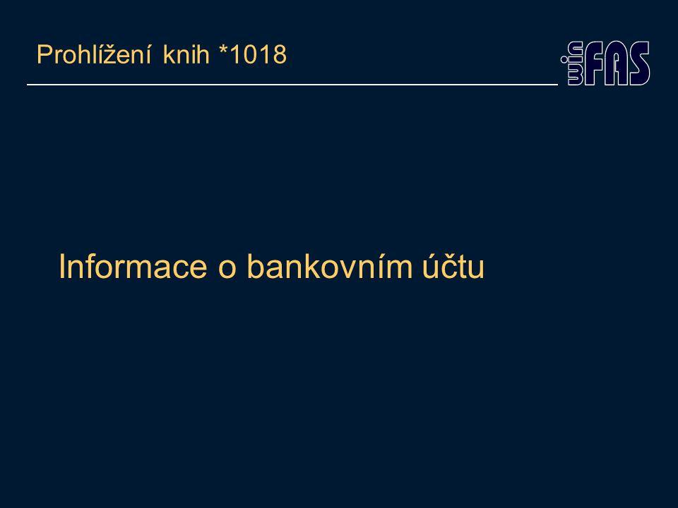 Informace o bankovním účtu Prohlížení knih *1018