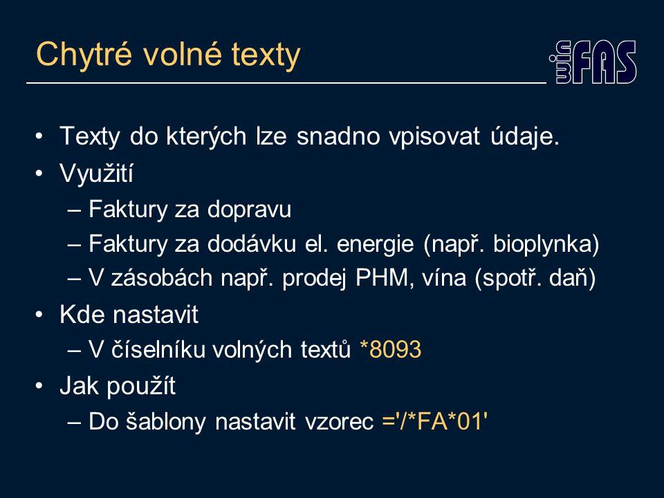 Chytré volné texty Texty do kterých lze snadno vpisovat údaje.