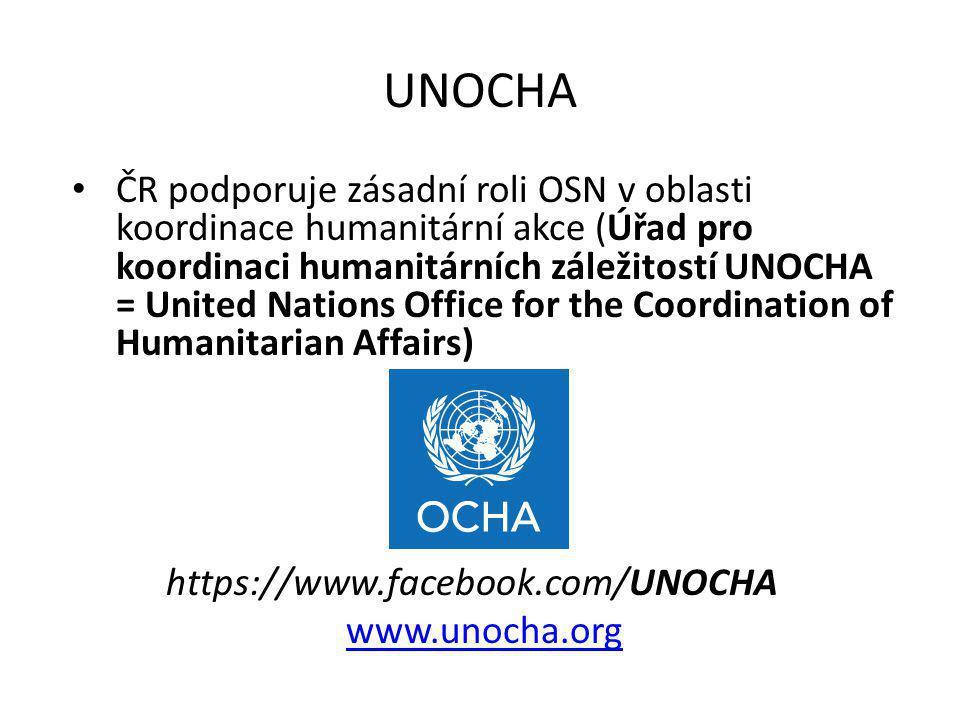 UNOCHA ČR podporuje zásadní roli OSN v oblasti koordinace humanitární akce (Úřad pro koordinaci humanitárních záležitostí UNOCHA = United Nations Offi