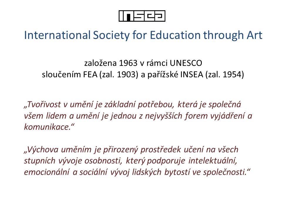 """International Society for Education through Art založena 1963 v rámci UNESCO sloučením FEA (zal. 1903) a pařížské INSEA (zal. 1954) """"Tvořivost v umění"""