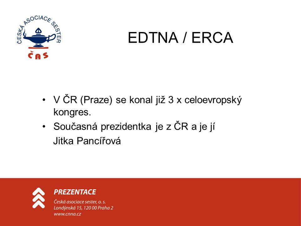 EDTNA / ERCA V ČR (Praze) se konal již 3 x celoevropský kongres.