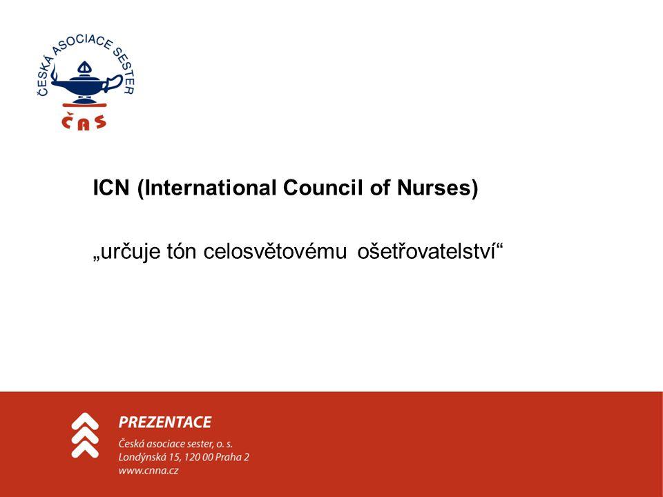 """ICN (International Council of Nurses) """"určuje tón celosvětovému ošetřovatelství"""