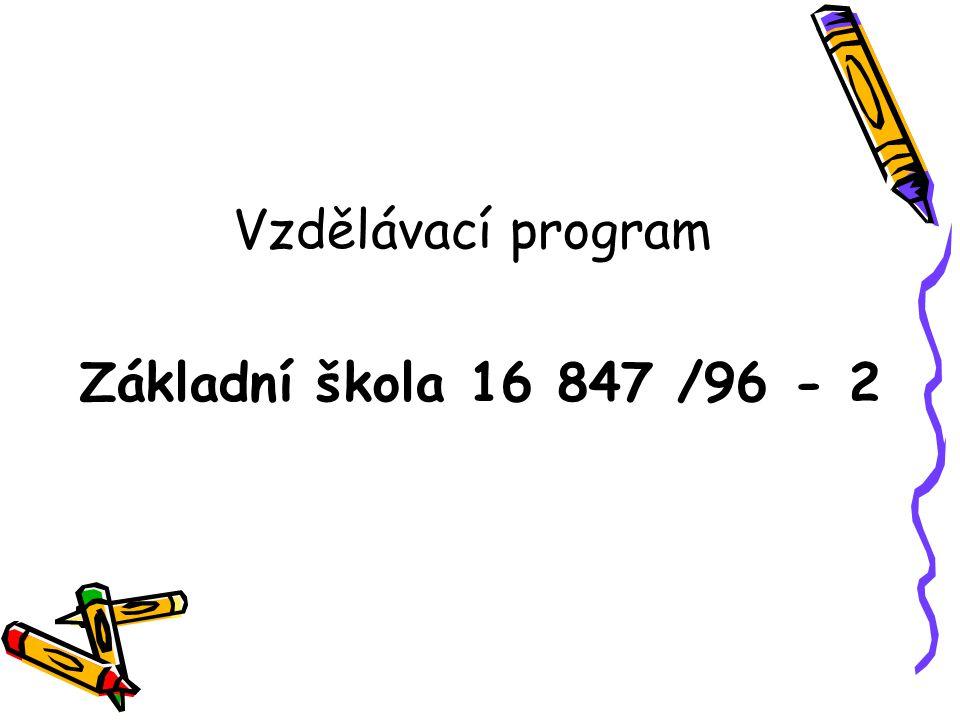 Vzdělávací program Základní škola 16 847 /96 - 2