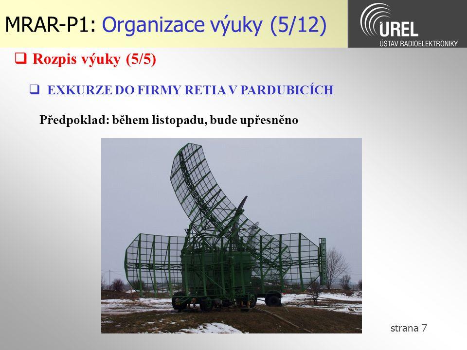 strana 8 MRAR-P1: Organizace výuky (6/12)  Laboratorní cvičení max.