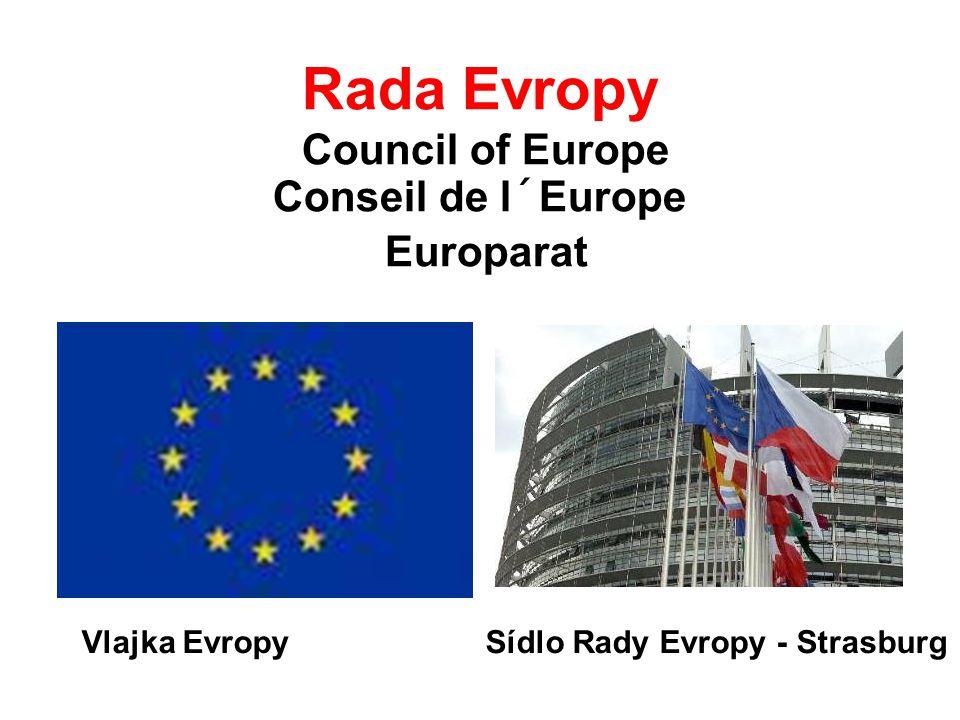 Rada Evropy Council of Europe Conseil de l´Europe Europarat Vlajka Evropy Sídlo Rady Evropy - Strasburg