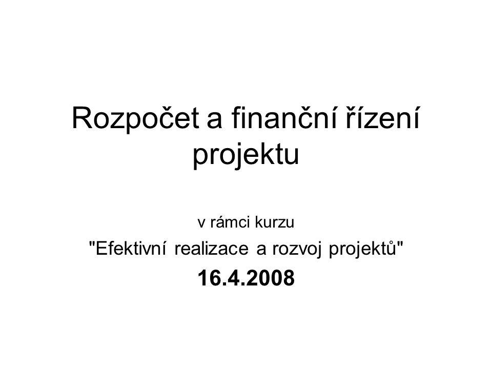 Rozpočet a finanční řízení projektu v rámci kurzu