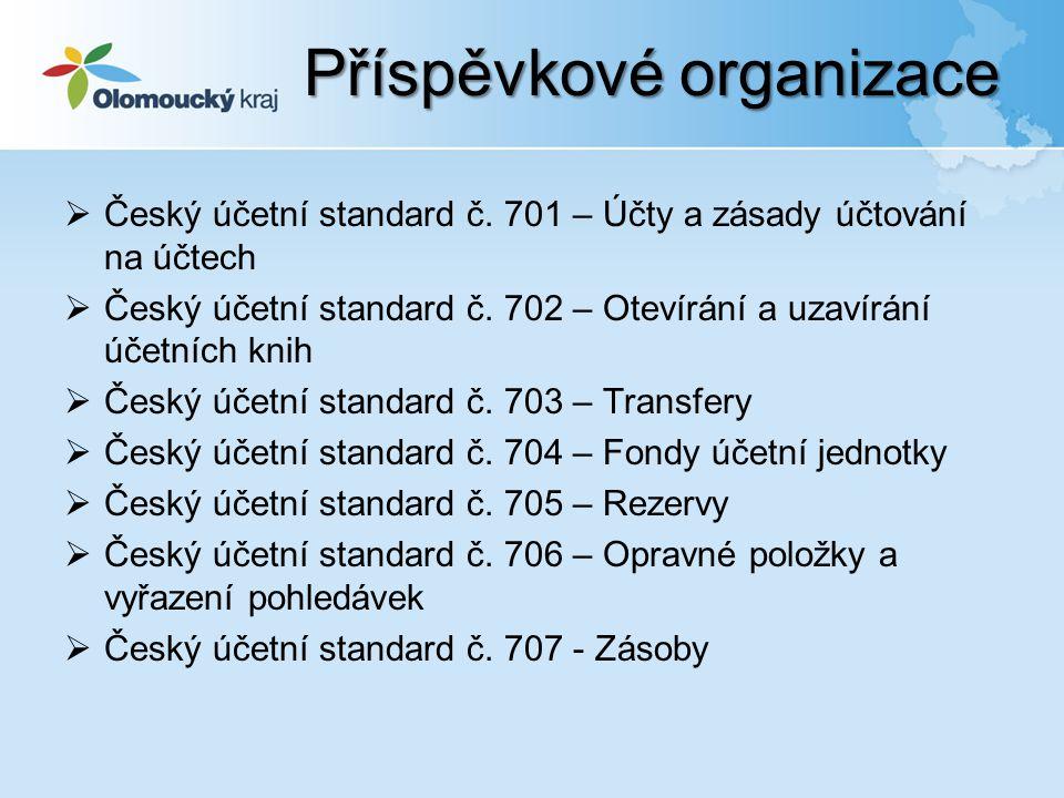  Český účetní standard č. 701 – Účty a zásady účtování na účtech  Český účetní standard č.