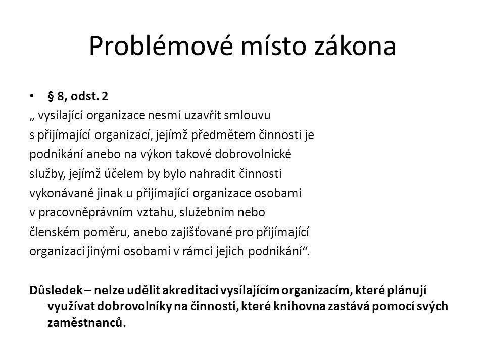 Problémové místo zákona § 8, odst.