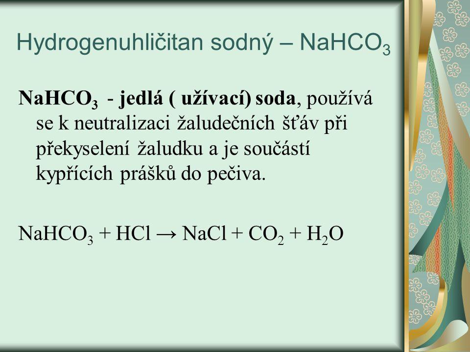 opakování 1.vzorec a použití sody 2.vzorec a použití jedlé sody 3.chilský ledek 4.draselný ledek 5.potaš 6.výroba mýdel a léčiv a)Na 2 CO 3 výroba skla, textilu, atd.