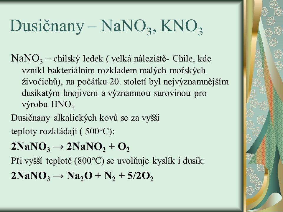 KNO 3 Dusičnan draselný – ledek draselný, patří mezi průmyslová hnojiva a významná oxidační činidla.
