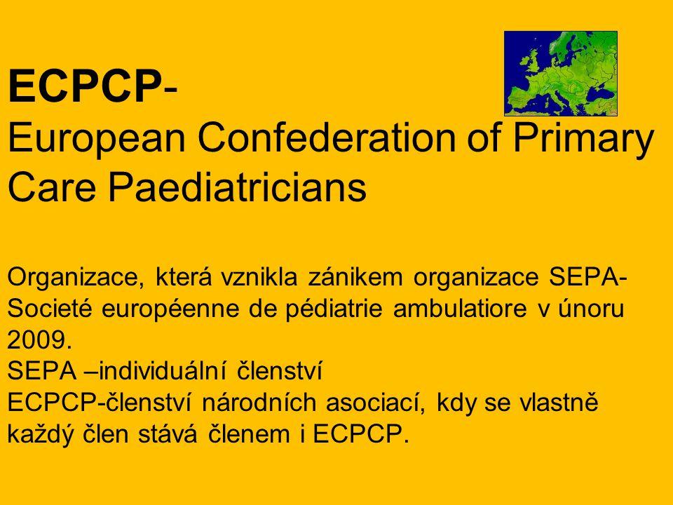 Důvod vzniku Snaha vytvořit v Evropě silnou organizaci pro primární péči, protože momentálně je pozice primárních pediatrů ohrožena -věk pediatrů-generační výměna -nezájem o specializaci -nejednotný systém postgraduálního vzdělávání a požadavků na vzdělání lékařů pečujících o dětskou populaci -různé formy péče o děti v primární linii