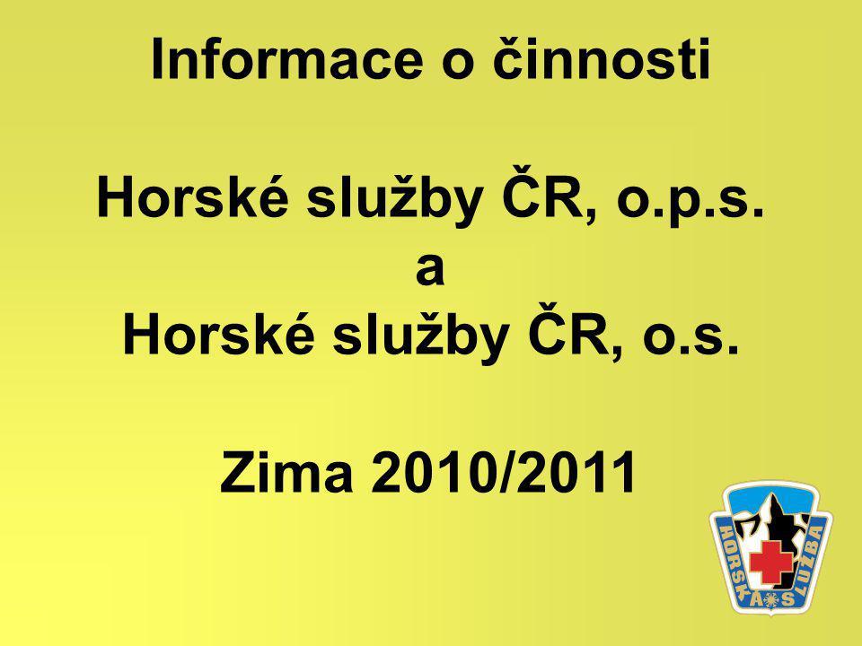 Informace o činnosti Horské služby ČR, o.p.s. a Horské služby ČR, o.s. Zima 2010/2011