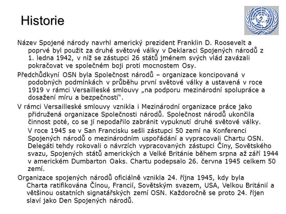 Historie Historie Název Spojené národy navrhl americký prezident Franklin D.