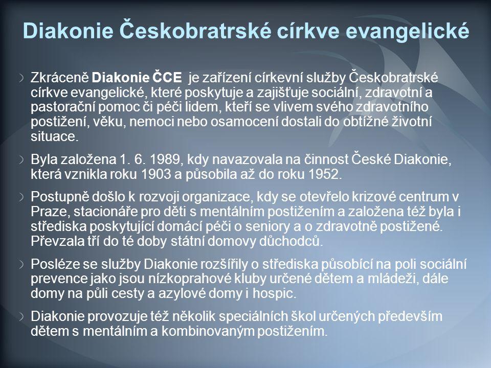 Diakonie Českobratrské církve evangelické Zkráceně Diakonie ČCE je zařízení církevní služby Českobratrské církve evangelické, které poskytuje a zajišť