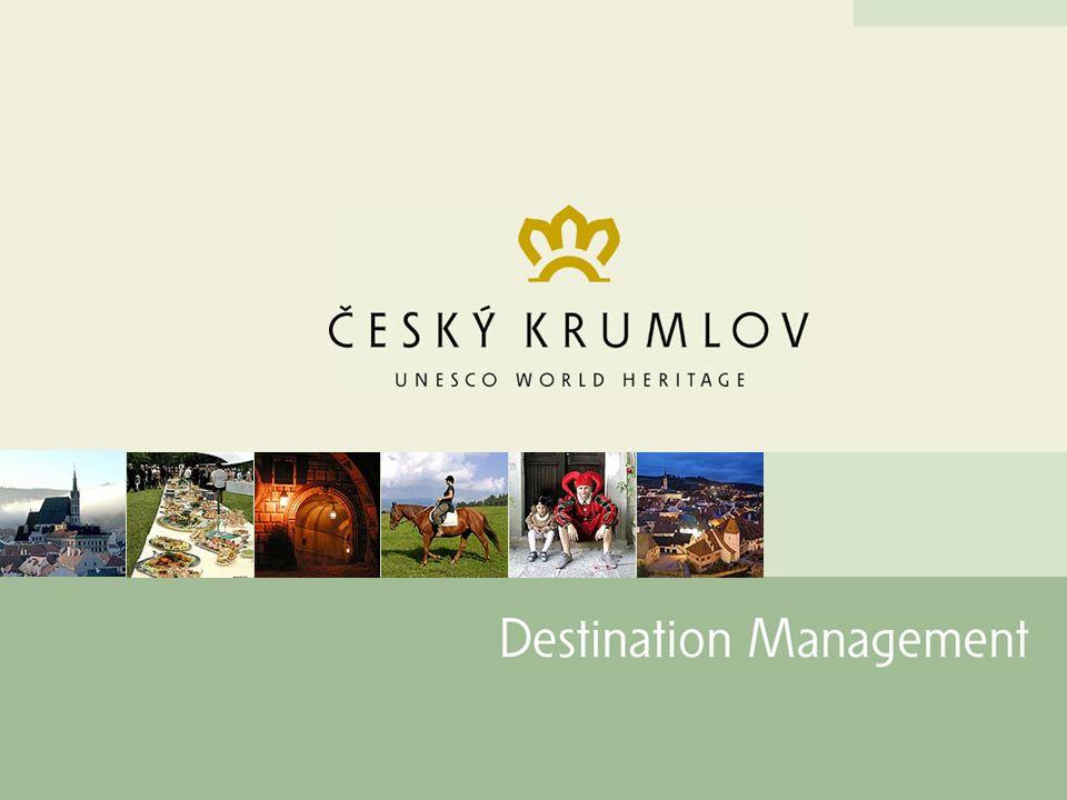 Činnost Destinačního managementu v roce 2004 Český Krumlov Destinační management