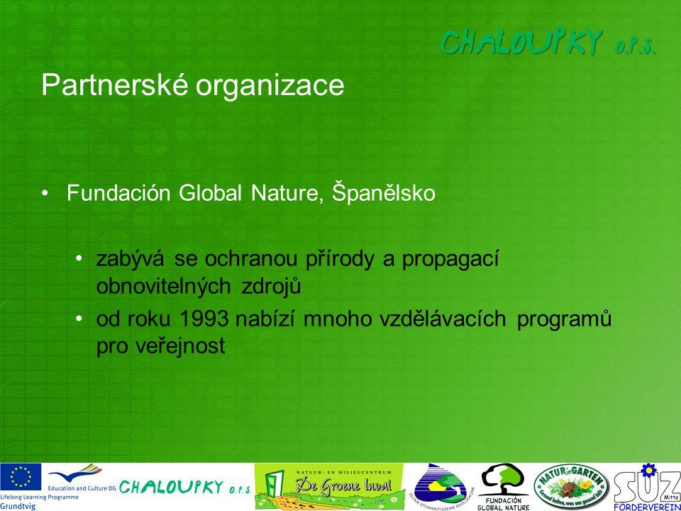 Fundación Global Nature, Španělsko zabývá se ochranou přírody a propagací obnovitelných zdrojů od roku 1993 nabízí mnoho vzdělávacích programů pro veřejnost Partnerské organizace