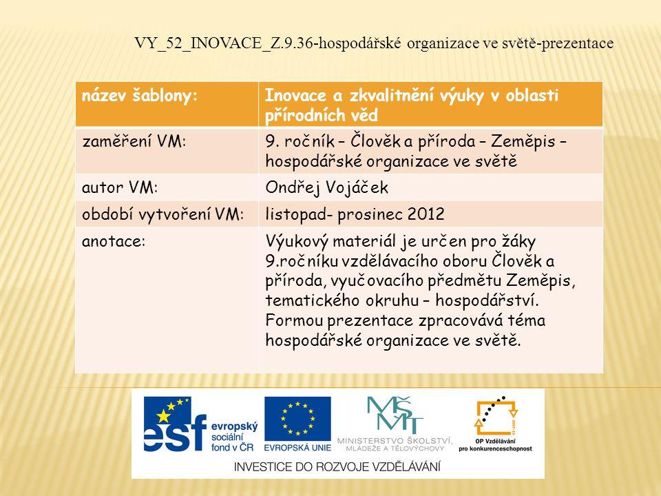 název šablony:Inovace a zkvalitnění výuky v oblasti přírodních věd zaměření VM:9.