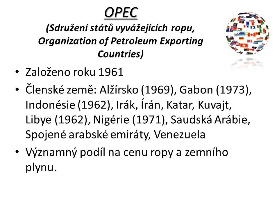 OPEC OPEC (Sdružení států vyvážejících ropu, Organization of Petroleum Exporting Countries) Založeno roku 1961 Členské země: Alžírsko (1969), Gabon (1
