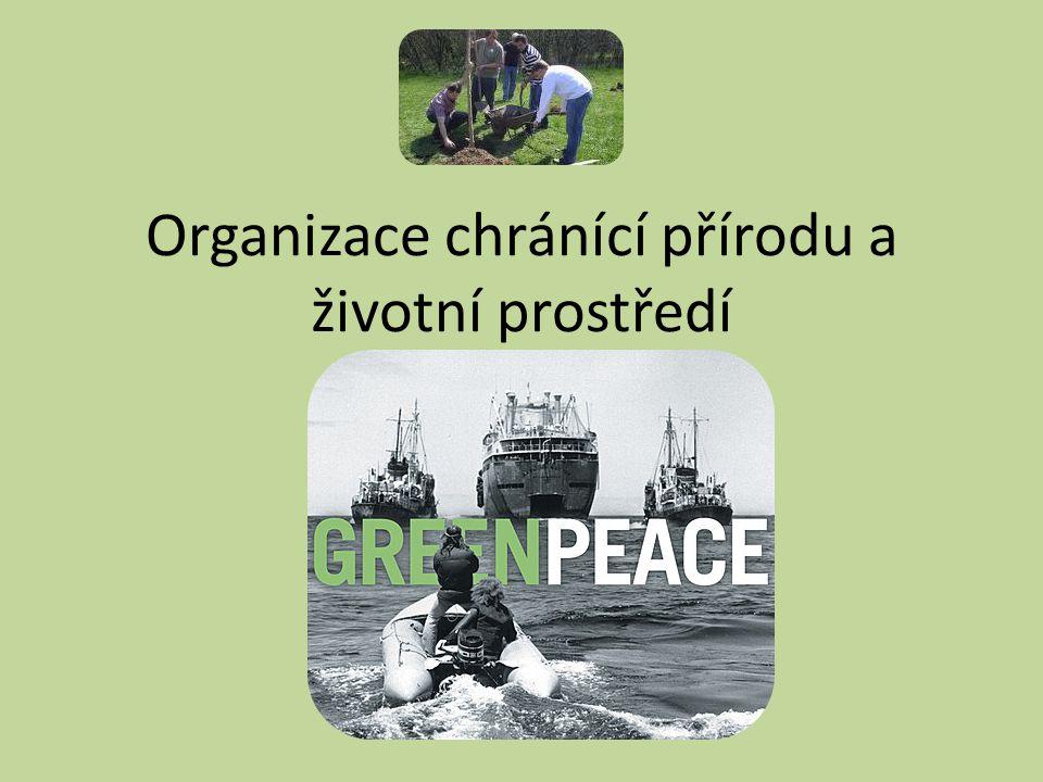Základní úkoly těchto organizací: prosazovat, hájit a uskutečňovat veřejný zájem na zdravém prostředí pro život a na ochraně přírody.