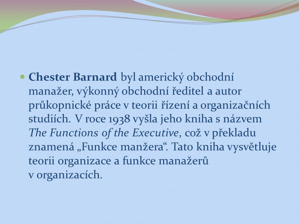 Chester Barnard byl americký obchodní manažer, výkonný obchodní ředitel a autor průkopnické práce v teorii řízení a organizačních studiích. V roce 193