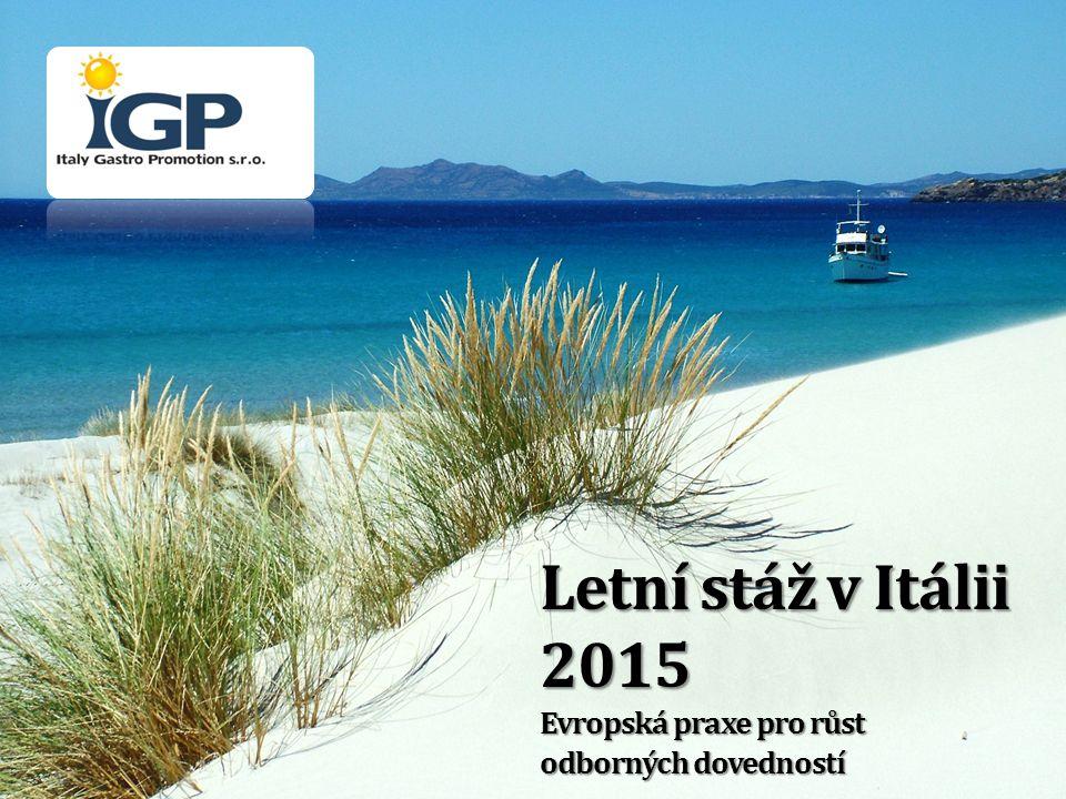 Letní stáž v Itálii 2015 Evropská praxe pro růst odborných dovedností