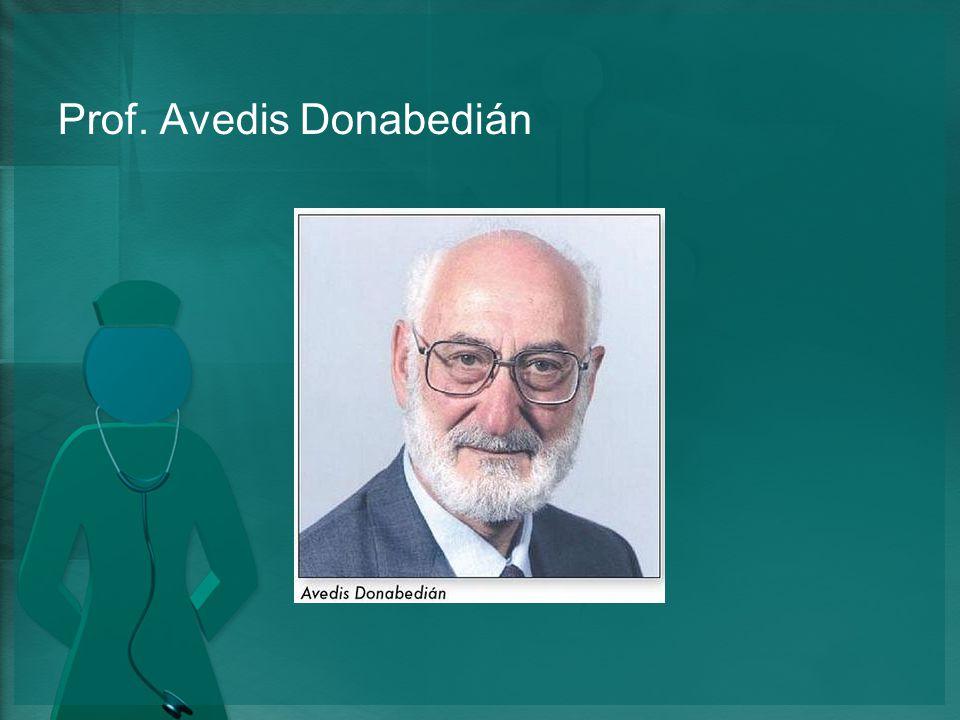Prof. Avedis Donabedián