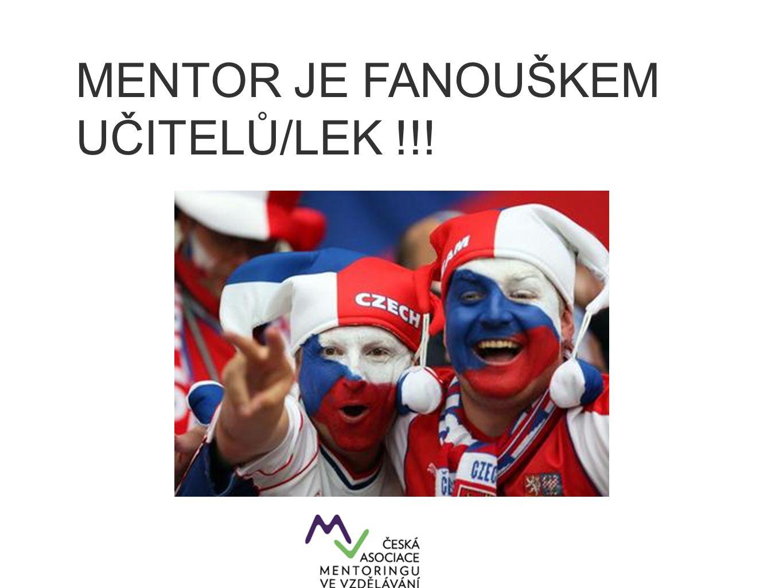 MENTOR JE FANOUŠKEM UČITELŮ/LEK !!!
