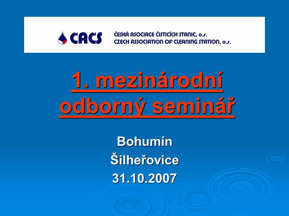 1. mezinárodní odborný seminář BohumínŠilheřovice31.10.2007