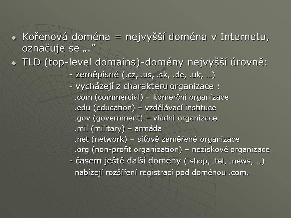 DNS (Domain Name System) ucelený systém, zahrnující:  pravidla tvorby a přidělování symbolických jmen doménového typu  mechanismy pro převod symbolických doménových jmen na IP adresy (a na-opak)  další mechanismy, využívané konkrétními službami (např.