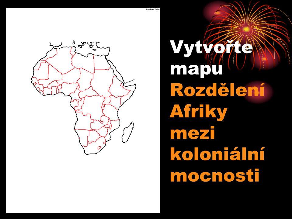 Etiopie zůstala samostatná Libérie pod vlivem USA Rozdělení Afriky mezi koloniální mocnosti