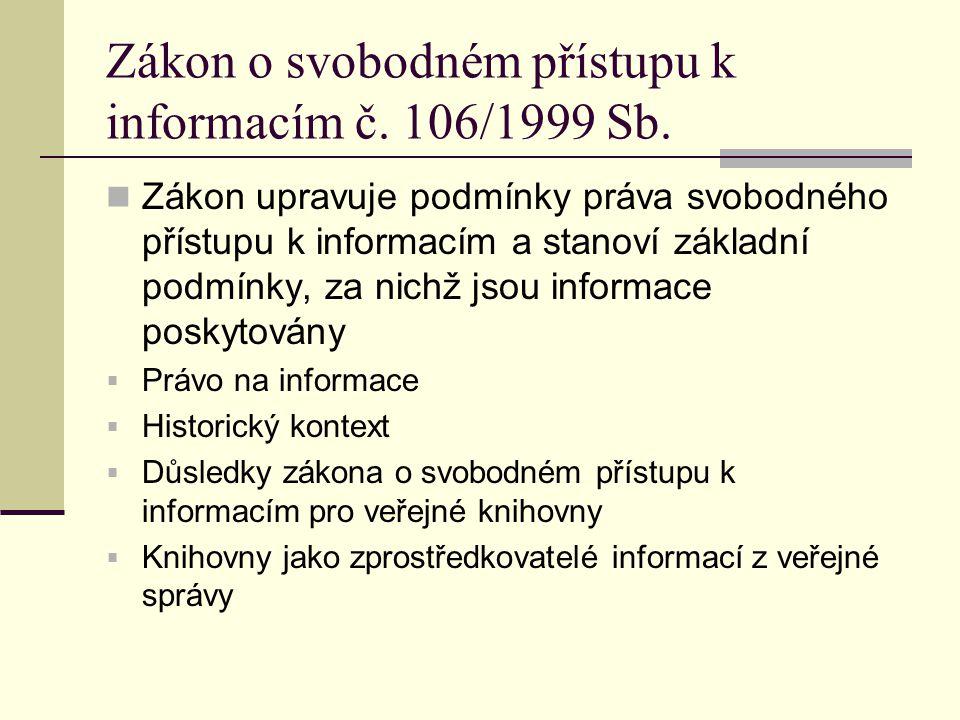 Zákon o svobodném přístupu k informacím č. 106/1999 Sb.