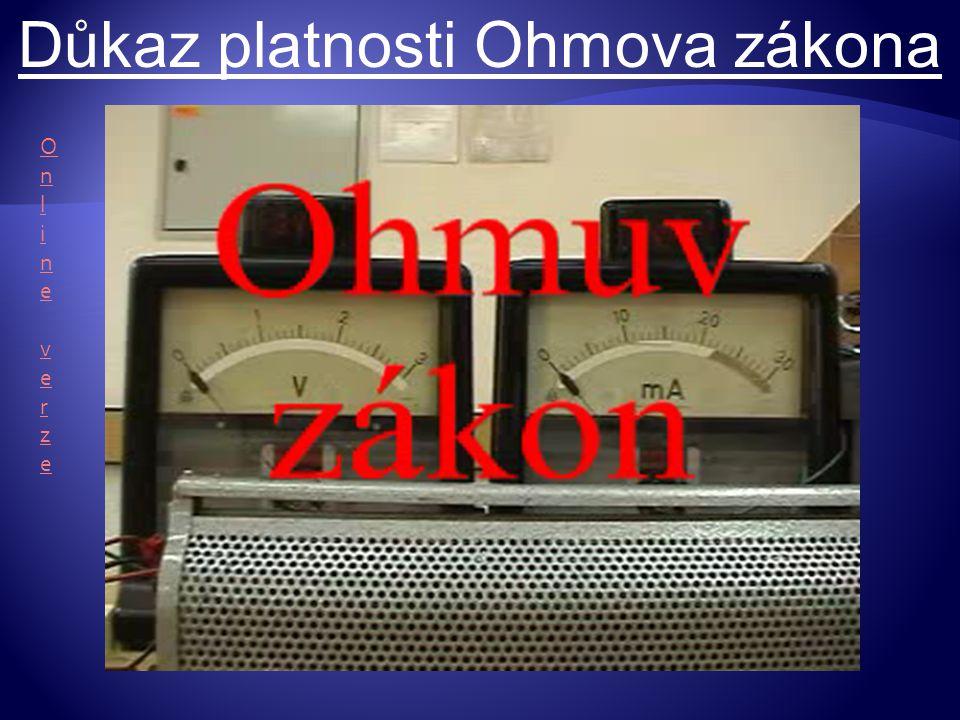 Důkaz platnosti Ohmova zákona Online verzeOnline verze