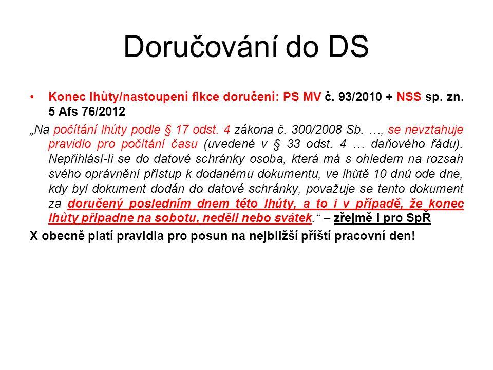 Doručování do DS Konec lhůty/nastoupení fikce doručení: PS MV č.