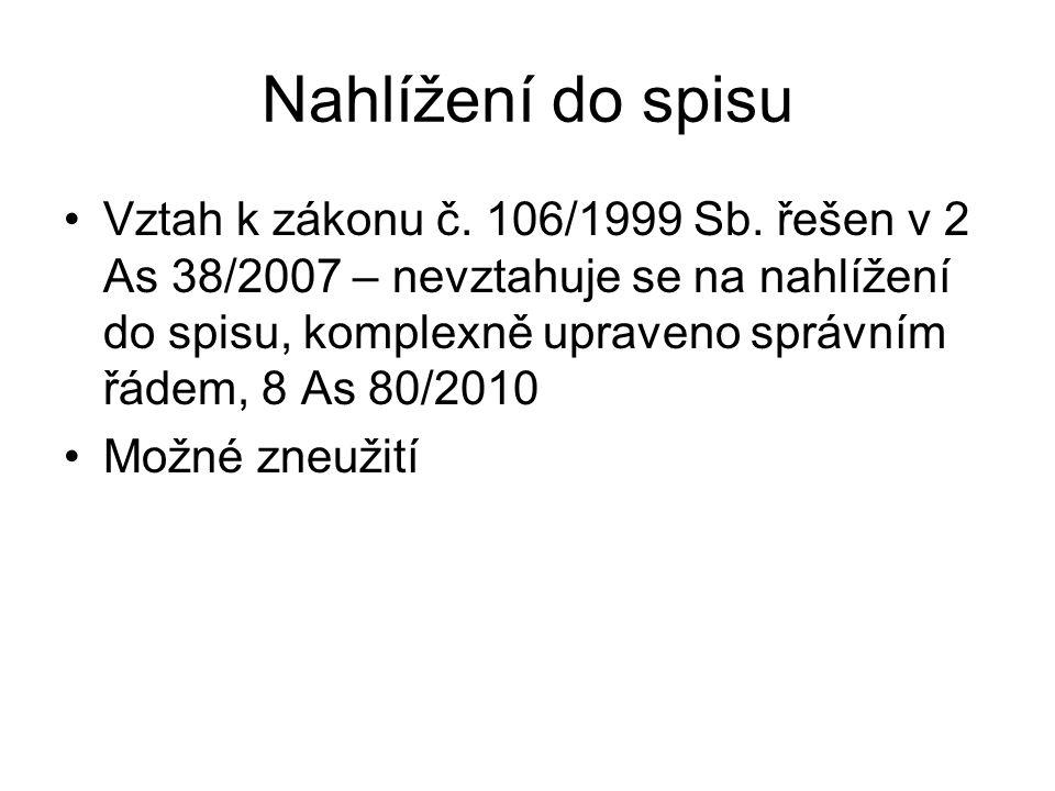 Nahlížení do spisu Vztah k zákonu č.106/1999 Sb.