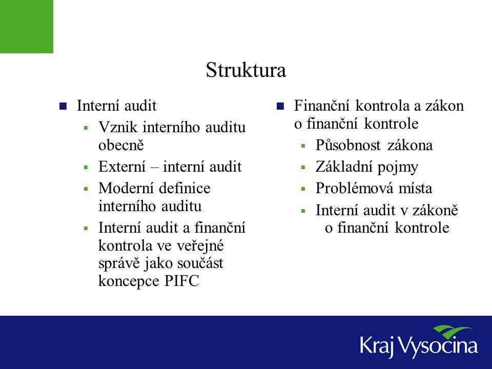 Vymezení systému finanční kontroly § 3 Finanční kontrola je součástí systému finančního řízení, které zabezpečuje hospodaření s veřejnými prostředky, skládá se z těchto podsystémů: systém finanční kontroly vykonávané podle mezinárodních smluv (smlouvy jsou publikovány ve Sbírce mezinárodních smluv) vnitřní kontrolní systém v orgánech veřejné správy