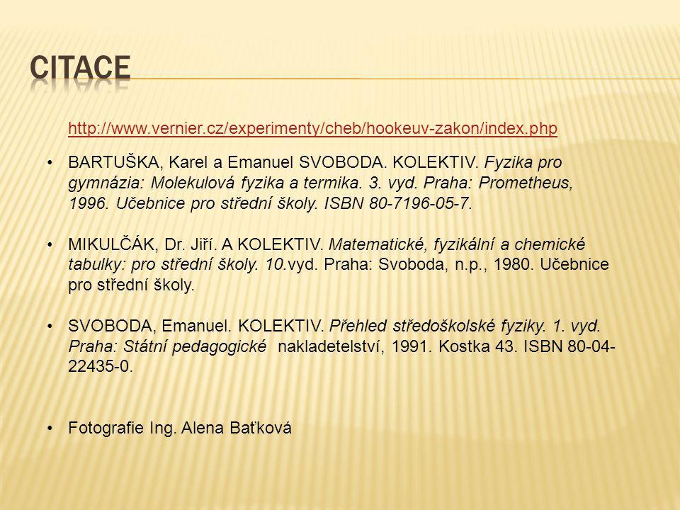 BARTUŠKA, Karel a Emanuel SVOBODA. KOLEKTIV. Fyzika pro gymnázia: Molekulová fyzika a termika. 3. vyd. Praha: Prometheus, 1996. Učebnice pro střední š