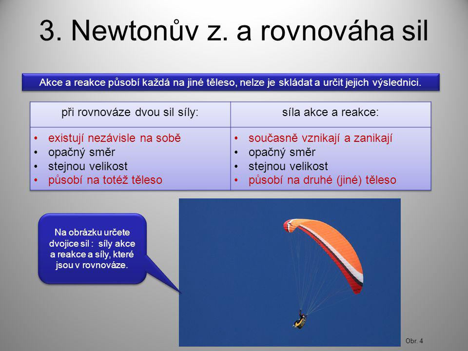 3. Newtonův z.