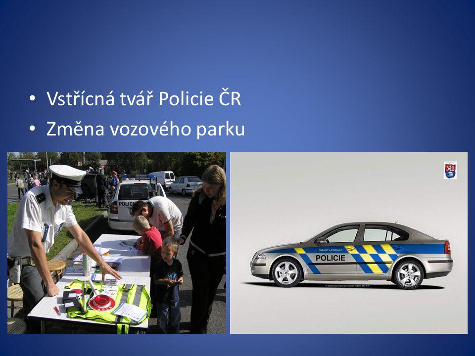 Vstřícná tvář Policie ČR Změna vozového parku