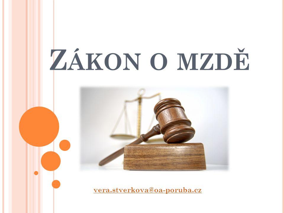 Z ÁKON O MZDĚ vera.stverkova@oa-poruba.cz