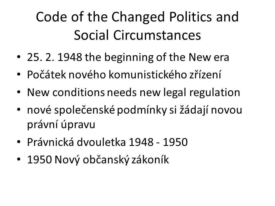 Code of the Changed Politics and Social Circumstances 25.