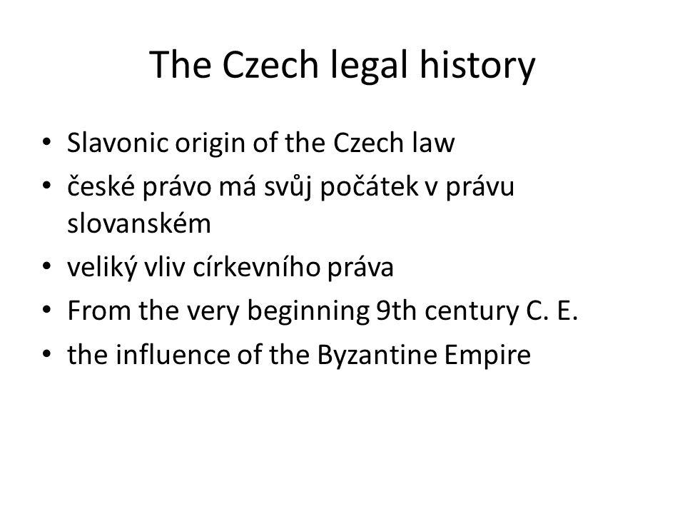 The Czech legal history the antagonism of the Empire of the Franks rivalita mezi byzantskou a latinskou církví před příchodem Cirila a Matoděje působily franské misie orthodox vs.
