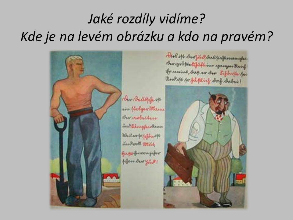 Jaké rozdíly vidíme? Kde je na levém obrázku a kdo na pravém?