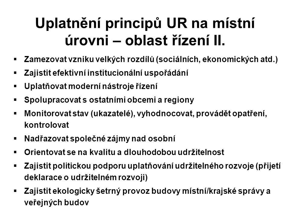 Uplatnění principů UR na místní úrovni – oblast řízení II.
