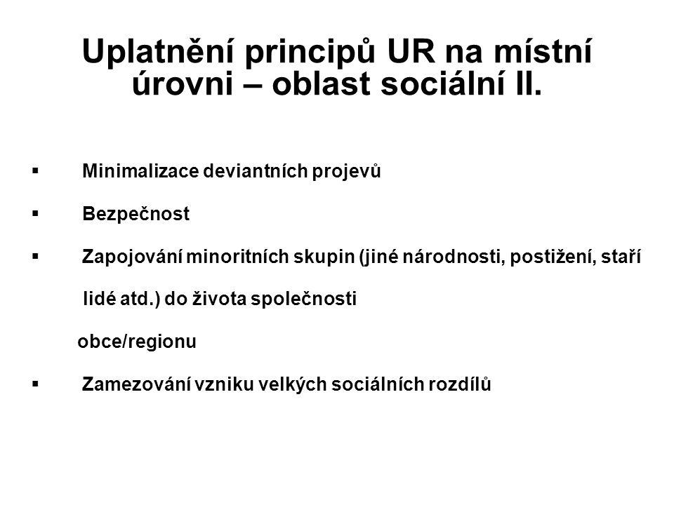 Uplatnění principů UR na místní úrovni – oblast sociální II.