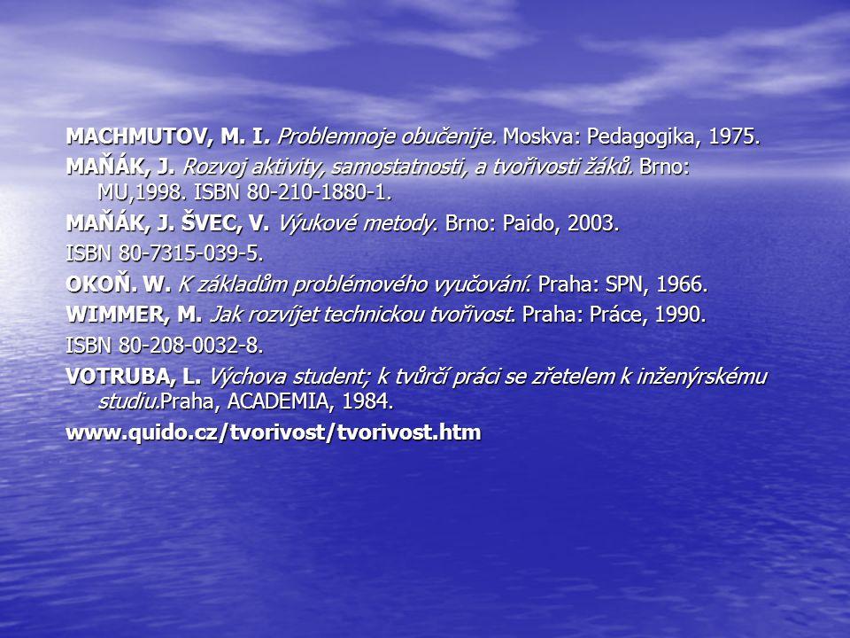 C) - úlohy teoretické - úlohy praktické Výukové projekty Výukové projekty